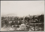 [View of ruins southeast from Russian Hill. Ferry Building in distance, right center]