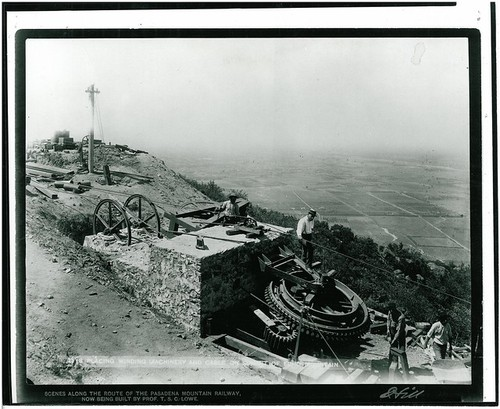 Mt. Lowe Incline RR - Placing Winding Machine and Cable on Summit of Echo Mountain