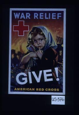 War relief. Give!