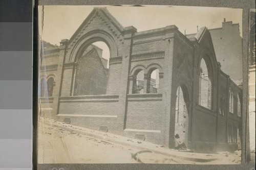 [Ruins of Chinese Baptist Church. Waverly Place. Following earthquake and fire of 1906.]