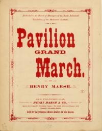 Pavilion grand march / by Henry Marsh