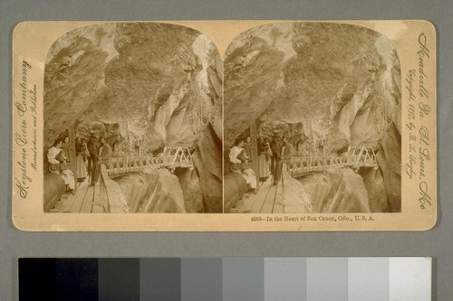 In the Heart of Box Canon, Colo [Colorado], U.S.A. 1897