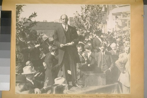 Address--Percy V. Long, City Attorney, laying corner stone, City Hall. Oct. 25th, 1913