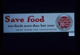 Save food: two-thirds more than last year. America's food pledge - 20 million tons