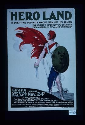 Hero Land, over the top with Uncle Sam and his Allies. For benefit of dependents of soldiers, from America and for Allied war relief. Grand Central Palace, opening Nov. 24th