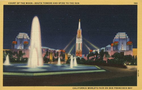 Court of the Moon - South Towers and Spire to the Sun, California World's Fair on San Francisco Bay