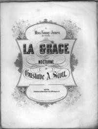 La grace : nocturne / by Gustave A. Scott