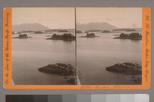 (Sitka Harbor Alaska.) Photographer's number: 14 (in mss.on verso.) Place of publication: Baker City, Oregon. Photographer's series: On the Line of the Union Pacific Railway