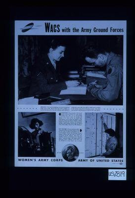 WACS with the Army Air Forces. The American fighting man is the best educated soldier in the world ... Every member of the Armed Forces wears at all times two metal identification tags ... On an operational chart, Technician Fifth Grade Jean Smith records the duty status of soldiers and enlisted men