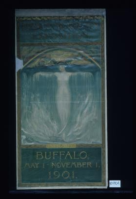 Pan-American Exposition ... Buffalo. May 1 - November 1, 1901