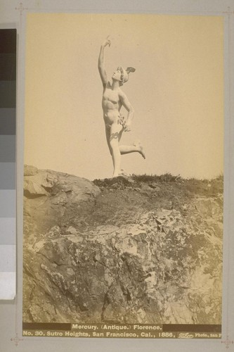 No. 30 - Mercury. (Antique.) Florence. - Sutro Heights, San Francisco, Cal., 1886