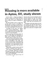 Housing is more available in Aptos, SV, study shows