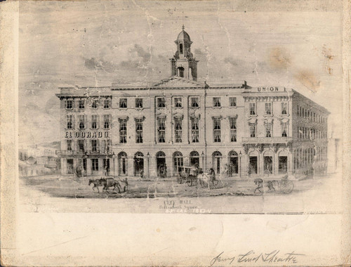 [Drawing of City Hall (formerly Jenny Lind Theatre #3) next to the Eldorado Hotel]