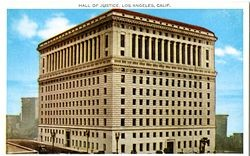 Hall of Justice, Los Angeles, Calif