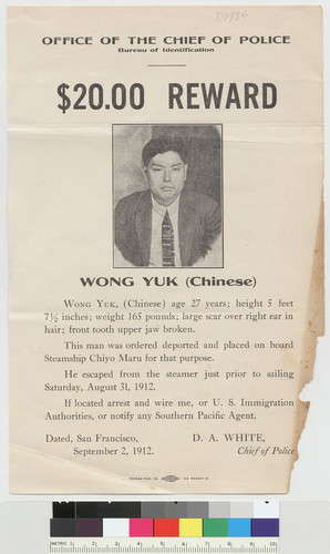 $20.00 reward :Wong Yuk (Chinese) ; ... this man was ordered deported and placed on board steamship Chiyo Maru for that purpose