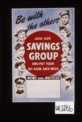 Be with the others. Join our Savings Group and put your bit aside each week. News and notices