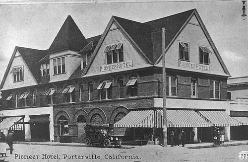 Pioneer Hotel Porterville Calif 1920