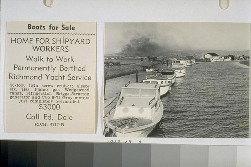 Boats for Sale. Home for shipyard workers. Walk to work. Permanently berthed. Richmond Yacht Service. [ad for boat sale]