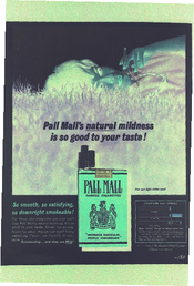 Pall Mall natural mildness is so good to your taste
