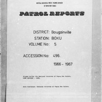 Patrol Reports. Bougainville District, Boku, 1966 - 1967