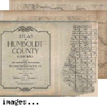 Atlas of Humboldt County, California compiled from official records and private sources ...