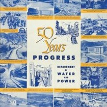 50 Years progress: Los Angeles Department of Water and Power