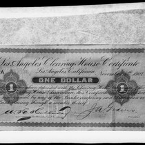 1907 one-dollar Los Angeles Clearing House Certificate, obverse, [Los Angeles?], [photographed 1920-1940?]