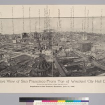 Birdseye view of San Francisco from top of wrecked City Hall dome. ...