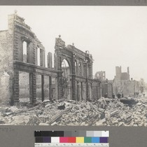 [Ruins of Orpheum Theatre. O'Farrell St., between Powell and Stockton Streets.]
