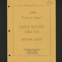 1965 Progress Report Hybrid Avocado Varieties Ventura County
