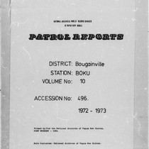 Patrol Reports. Bougainville District, Boku, 1972 - 1973