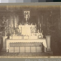 Altar in Old Mission Church, Santa Barbara, founded 1786. B 1429. [Photograph ...