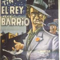 El Rey del Barrio, Film Poster for