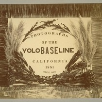 Photographs of the Yolo Baseline. California, 1881. W. Suess. Photo