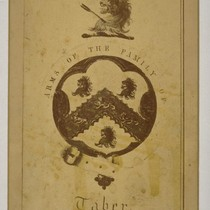 Arms of the Family of Taber. [Photographic reproduction by Isaiah West Taber. ...