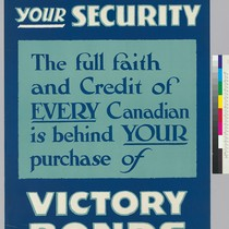 All Canada, your security: The full faith and credit of Every Canadian ...