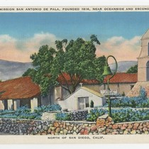 1078A: Mission San Antonio de Pala, Founded 1816, Near Oceanside and Escondido, ...