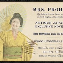 "An advertising postcard giving notice that Mrs. Frohman was offering Japanese ""novelties"" ..."