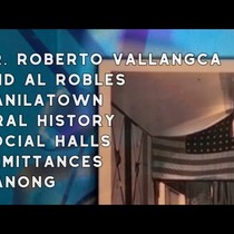 1978 Dr. Roberto Vallangca and Al Robles, Manilatown, Oral History
