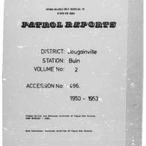 Patrol Reports. Bougainville District, Buin, 1950 - 1953