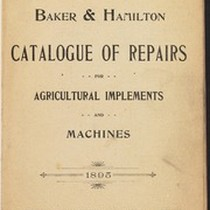 Baker and Hamilton No. 30 Catalogue Of Repairs for Agricultural Implements and ...
