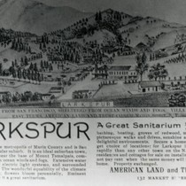 Illustrated advertisement for Larkspur, Marin County, California, circa 1908 [illustration]
