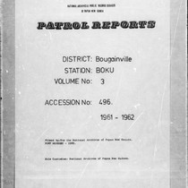 Patrol Reports. Bougainville District, Boku, 1961 - 1962