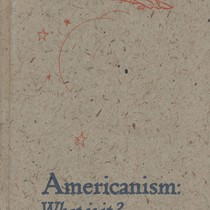 Americanism: What is it?