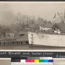 "6 months after. East Street and water front. [U.S. Army Transport ""Sherman""]"