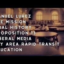 1978 Manuel Lurez, The Mission, Oral History