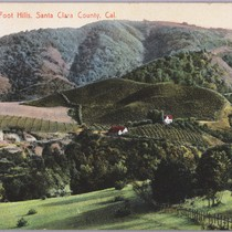 Beautiful Foot Hills, Santa Clara County Cal., ca. 1910
