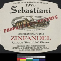 "1975 Sebastiani Proprieter's Reserve Northern California zinfandel : unique ""bramble"" flavor ; ..."