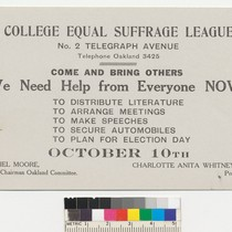 College Equal Suffrage League, We Need Help from Everyone Now!