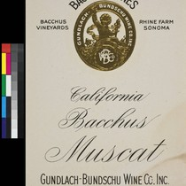 Bacchus Wines California Bacchus muscat : Bacchus Vineyards, Rhine Farm, Sonoma ; ...